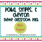 This is a super cute classroom decoration packet that is in a chevron, stripes, and polka dot theme!  This 68 page packet includes: Nameplates Mont...