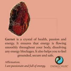 Garnet Stone Garnet is a crystal of health, passion and energy. It ensure that energy is flowing smoothly throughout your body, to help you feel more grounded, secure and safe. Crystals And Gemstones, Stones And Crystals, Gem Stones, Story Stones, Crystal Magic, Crystal Guide, Crystal Meanings, Gemstones Meanings, Healing Stones