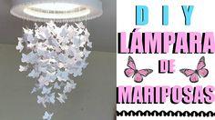 DIY LAMPARA DE MARIPOSAS/ DIY BUTTERFLY CHANDELIER