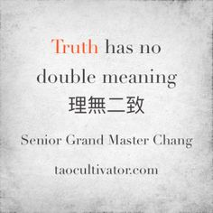 Truth has no double meaning - Senior Grand Master Chang #tao #ikt #ikuantao #truth
