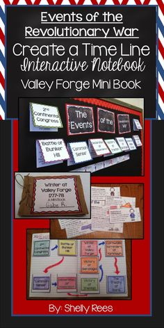 Revolutionary War Events - Create a Timeline, Valley Forge Mini Book, Interactive Notebook Foldables, Bulletin Board, Writing Activity - My students loved this entire packet!  Grades 3-6