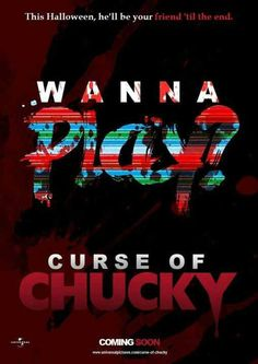 Curse of Chucky Horror Films, Horror Art, Cool Posters, Film Posters, Chucky, Scary Movies, Kids Playing, Thriller, Darth Vader