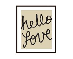 Hello Love Typography Digital Print  Tan and Black by AldariArt, $18.00