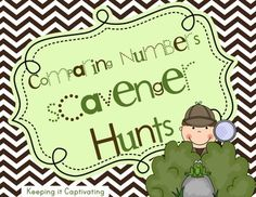 "Comparing Numbers Scavenger Hunts- Students will get up and moving with this ""read the room"" type of activity. $"
