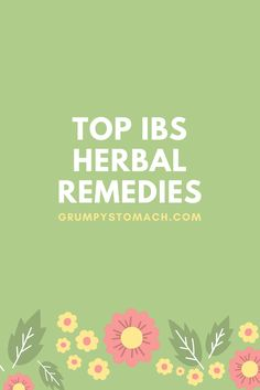 Herbs are a great and natural way to relieve IBS symptoms. These tops herbal remedies for IBS will have you feeling great.