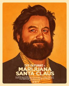 Zach Galifianakis is Marijuana Santa Claus.