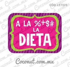 A LA %+$# LA DIETA 30th Party, I Party, 30th Birthday, Party Time, Happy 50th, Party Props, Party Ideas, Gift Ideas, Photo Booth Props