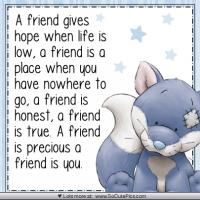(via Joy Lenton) A friend is you.I'm hear for you if you need me dearest Cynthia J. Special Friend Quotes, Friend Poems, Best Friend Quotes, Sister Friend Quotes, Friend Sayings, Special Friends, Real Friends, Verses About Friendship, Friendship Quotes