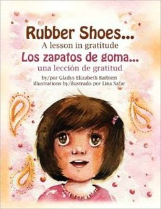 Rubber Shoes -  great book about the importance of gratitude