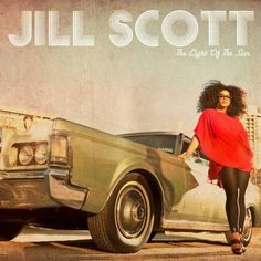 Jill Scott - THE LIGHT OF THE SUN// In  love with this album. **Le Boom Vent Suite**