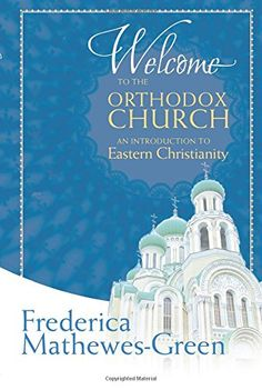 Welcome to the Orthodox Church: An Introduction to Easter... http://www.amazon.com/dp/1557259216/ref=cm_sw_r_pi_dp_odsjxb001V42J