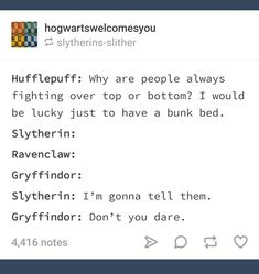 And hare am I, Hufflepuff AND ace., the slytherin and actually would tell you Harry Potter Jokes, Harry Potter Universal, Harry Potter Fandom, Harry Potter Hogwarts, Joanne K Rowling, Slytherin And Hufflepuff, Slytherin House, Drarry, Hogwarts Houses