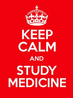 #KeepCalm and #Study #Medicine