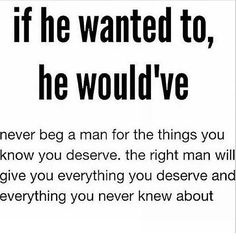 Love Quotes For Her: This is truth. A man will be all You need and want if he truly loves you. True Quotes, Great Quotes, Quotes To Live By, Motivational Quotes, Inspirational Quotes, Real Man Quotes, Let Them Go Quotes, Dont Need A Man Quotes, Happy Women Quotes