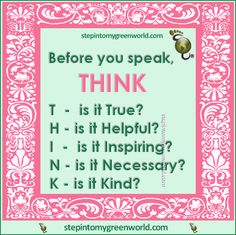 THINK before you speak Think Before You Speak, True H, Word 2, Real Talk, Life Lessons, Life Quotes, Bible, Inspirational Quotes, Wisdom