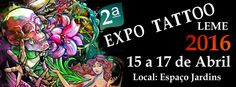 2º Expo Tattoo Leme  15 à 17 Avril 2016