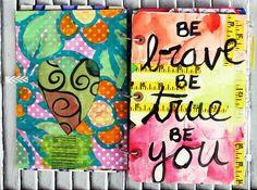 """julie fei-fan balzer:  """"be brave be true be you."""""""