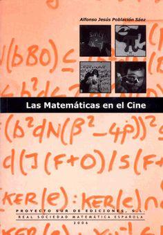 Las Matemáticas en el Cine por Alfonso Jesús Población Sáez. L/Bc 51:791 POB mat