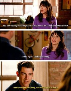 that relentless bitch. New Girl New Girl Quotes, Tv Quotes, Movie Quotes, Funny Quotes, Nick Miller, Nick And Jess, Jessica Day, Comedy Tv, Comedy Series