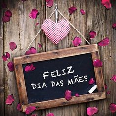 Feliz dia pra todas as mamães do mundo! Happy Mothers Day Mom, Mother Day Wishes, Happy Week End, Happy Day, Sign Printing, Lets Celebrate, Baby Boutique, Fathers Day, Happy Birthday