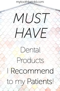 Prevent gum disease and use the same things as your internet dental hygienist. These are my must-have dental products that I use daily and that I recommend to my patients! Dental Hygienist, Oral Hygiene, Oral Health, Must Haves, Tooth, Finding Yourself, Internet, Products, Teeth