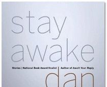"""My #reviews of #DanChaon's #shortstory collection """"Stay Awake"""" and #NikanorTeratologen's #novel """"Assisted Living"""" #NewYorkJournalofBooks #examinercom #books #bookreviews #American #Swedish #fiction #literature #Sweden #midwest"""