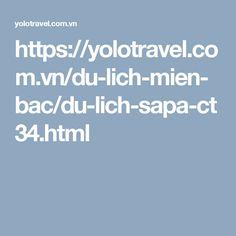https://yolotravel.com.vn/du-lich-mien-bac/du-lich-sapa-ct34.html