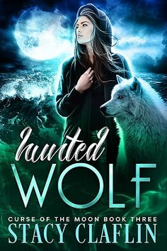 Hunted Wolf by Stacy Claflin - cover reveal