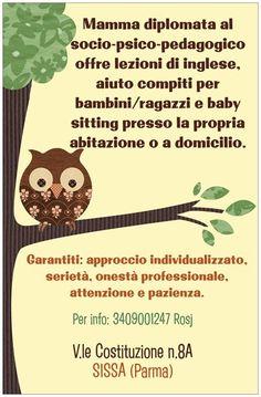 Offro lezioni di inglese,aiuto compiti e baby sitting per bambini e ragazzi nella zona di Parma e provincia.Per info contattami!