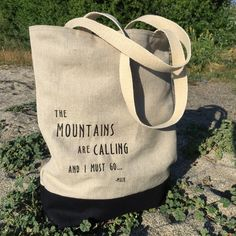 """100% Hemp Tote with embroidered """"The Mountains are Calling and I must go"""". Strengthening 100% Hemp canvas bottom. Lined with 2 open pockets inside. Lining made from a hemp, organic cotton and recycled polyester fabric.  Approximately 14x18 inches. Handmade in Sierra Valley/Tahoe."""