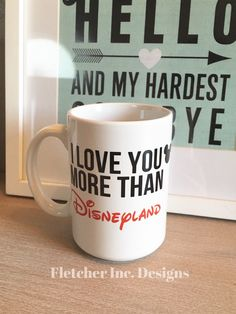 I Love You More Than Disneyland, Disney Freak, Men and Woman. by FletcherIncDesigns on Etsy