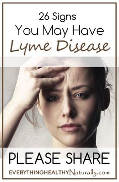 26 Signs You May Have Lyme Disease So this year and last year have had 3 friends find out they have had Lyme Disease! This is a good quick read.
