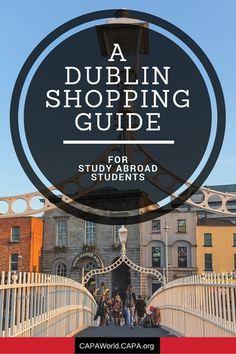 "June 23, 2016: ""Study Abroad in Dublin: A Shopping & Restaurant Guide."" capa.org/dublin"