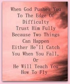 When God pushes You...