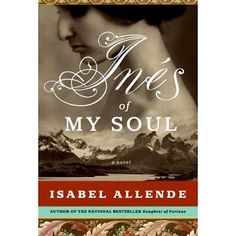 Ines of My Soul, reviewed by Gina Ruiz