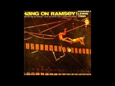 Ramsey Lewis Trio - The More I See You - YouTube