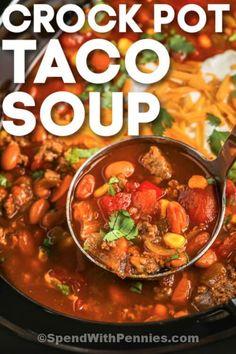 Taco Soup Recipe Easy Crock Pot, Easy Taco Soup, Crock Pot Tacos, Slow Cooker Tacos, Easy Soup Recipes, Crock Pot Cooking, Healthy Crockpot Recipes, Crock Pot Dinners, Beef Recipes