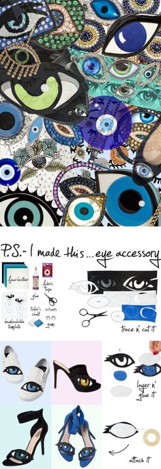 P.S.- we've got our eye on you, and in our hair, and on our shoes! The evil eye is asymbol of protection in many cultures, and lots of artists and designers have adoptedits bold stare to accent everything from jewelry to accessories and fashion.PierreHardyis in major focus this season with their peeper embellished pumps, so we tookthat eye-catching motif in a DIY direction by dressing it down atop a slip-on sneak,and added it to a hair accessory that's equally worth a peek...