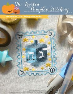 Pen Pals No. 213 - Happy Hanukkah! PDF Cross Stitch Pattern $5.95   Size: 2.8 x 3.5in   Suggested Fabric: CRYSTAL Cashel