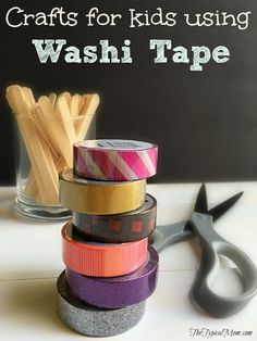 EASY crafts for kids using washi tape. Inexpensive and come in so many colors...here are some activities.