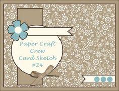 Paper Craft Crew Card Sketch #24