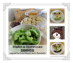 This is a fun way to promote reading & healthy eating: Make-a-Snowman Dinner inspired by Lois Ehlert's book Snowballs