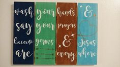Wash Your Hands & Say Your Prayers Wooden Wall Art