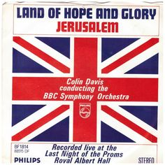 "7"" 45RPM Land Of Hope And Glory/Jerusalem by Colin Davis Conducting The BBC Symphony Orchestra from Philips (BF 1814)"