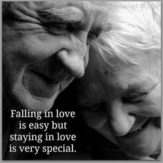 Falling in love is easy..staying in love is special..