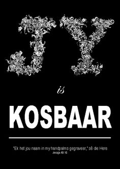 Jy is kosbaar - Jesaja Afrikaans Quotes, Prayers, Bible, Thoughts, Words, Movie Posters, Amen, Journaling, Lisa