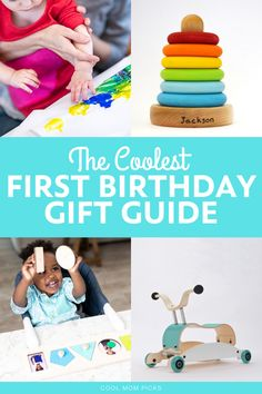 The Coolest First Birthday Gifts Featuring Toys And Keepsakes For One Year Olds That