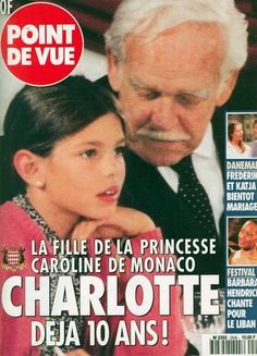 Charlotte Casiraghi (magazine covers) with grandpa Rainer Grace kelly's granddaughter