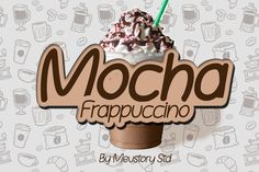 Mocha Frappuccino Font Fancy Fonts, Cool Fonts, New Fonts, Pretty Fonts, Beautiful Fonts, Monogram Fonts, Free Monogram, Monogram Letters, Mocha Frappuccino