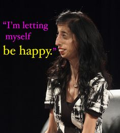 She Was Called The World's Ugliest Woman, Now She's An Inspiration Lizzie Velasquez, star of 'A Brave Heart,' gives her top tips for being confident.